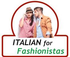 Italian for Fashionistas